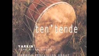 Yarkın Türk Ritm Grubu -  Ten'Tende X