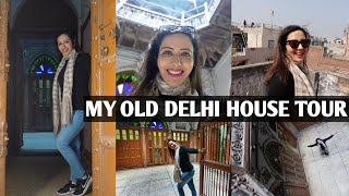 Aao Kabhi Haveli Pe 🤩 Tour Of My 100 Year Old House In Purani Dilli