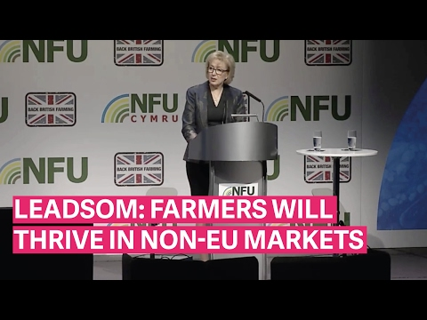 Leadsom: British farmers will thrive in non-EU markets