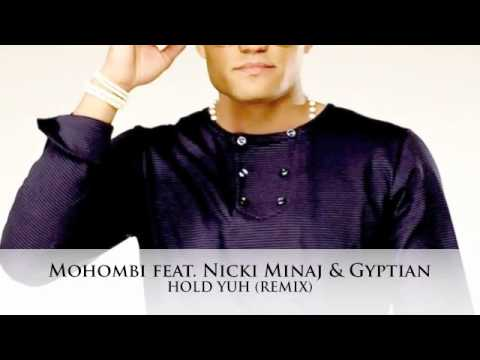 Mohombi feat  Nicki Minaj & Gyptian   Hold Yuh Remix