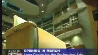 Long Center Grand Opening Media Coverage Highlights