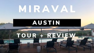Miraval Austin Resort & Spa Tour + Review