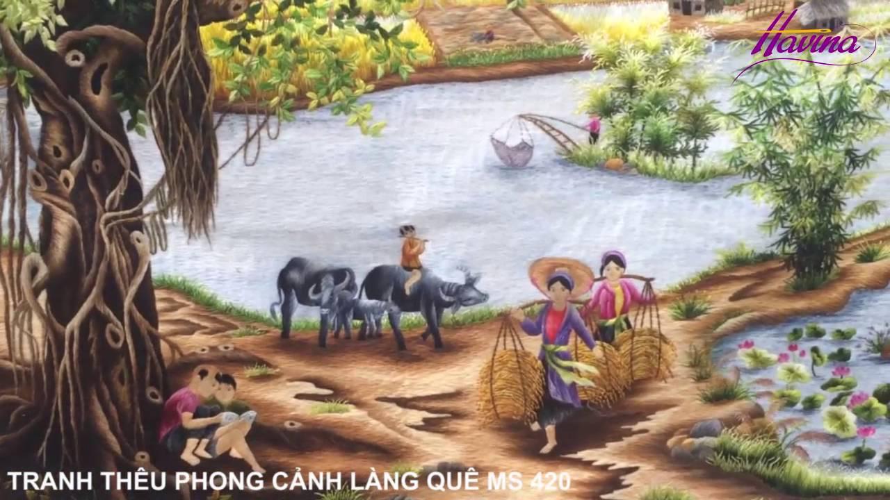 Tranh Thêu Đồng Quê – Tranh Thêu Làng Quê Ms 420 Của Anh Minh Ở Nhà Hàng Hồ Biểu Chánh