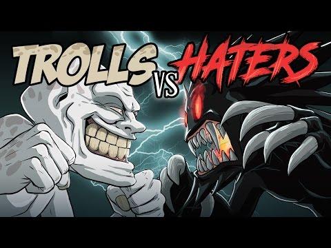 Trolls VS Haters