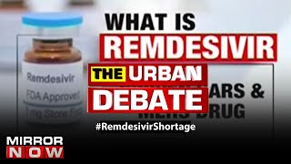 "Big shortage of COVID-19 treatment drug ""Remdesivir"" 
