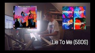 Lie To Me (5SOS) - PenguinPerformances