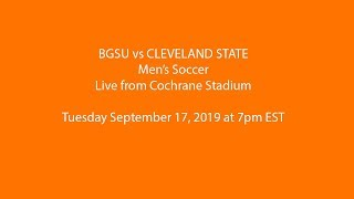 Men's Soccer: BGSU vs Cleveland State