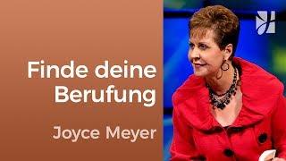 Finde deine Berufung – Joyce Meyer – Persönlichkeit stärken
