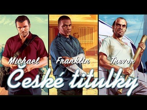 [České tit.] Michael. Franklin. Trevor Grand Theft Auto V
