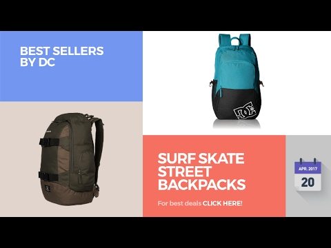 857e05a7c1 Surf Skate Street Backpacks Best Sellers By Dc - YouTube