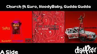 Lil Wayne - Church Feat. Euro, HoodyBaby & Gudda Gudda (No Ceilings 3)