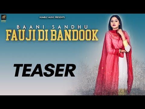 Teaser | Fauji Di Bandook | Baani Sandhu | Jassi Lokha | Mista Baaz | Releasing On 20th April