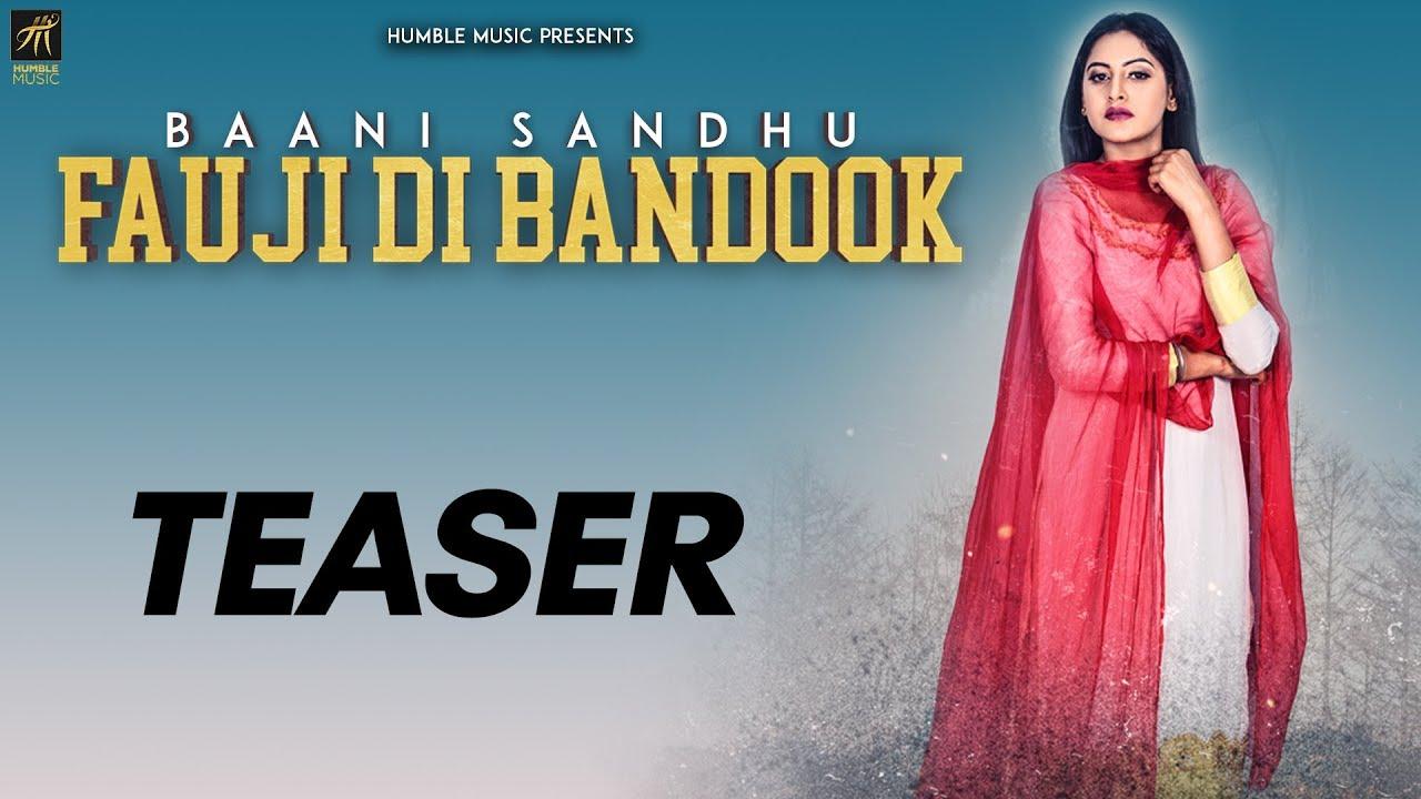 Teaser | Fauji Di Bandook | Baani Sandhu | Jassi Lokha | Mista Baaz | Full Video Out Now