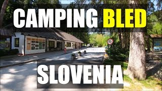 CAMPING BLED SLOVENIA