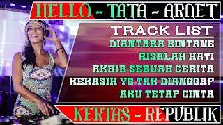 DJ DIANTARA BINTANG (HELLO) - AKHIR SEBUAH CERITA (ARNET) REMIX 2019