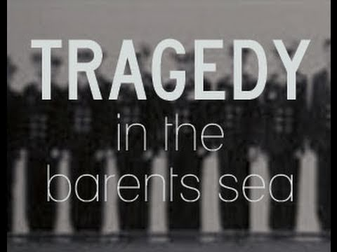 Tragedy In The Barents Sea - Trailer