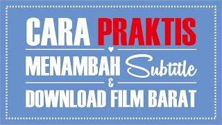 Cara Praktis Menambah Subtitle/Terjemahan dan Download Film Barat (Box Office)