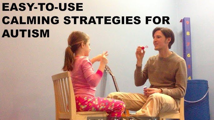 Easy To Use Calming Strategies For Autism Youtube