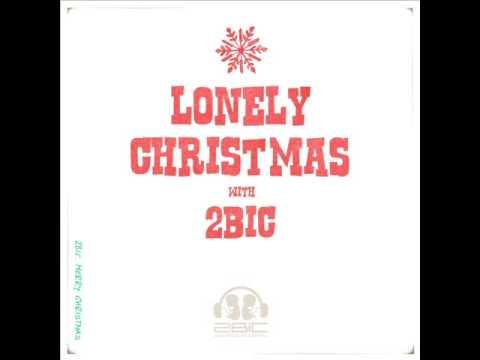 2bic(투빅) - Lonely Christmas [가사첨부]