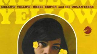 Odell Brown & the Organ-izers - Baby, You Just Don