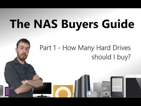 The Buyers Guide to NAS - How Many Terabytes do I need and how many Hard Drives should I get?