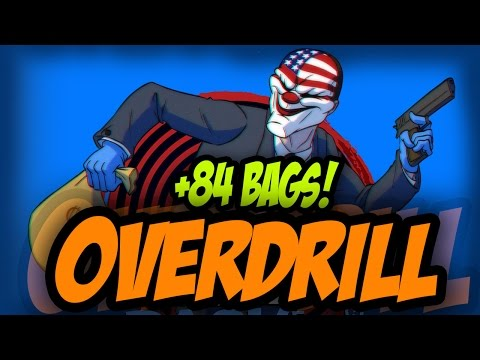 PAYDAY 2 - OVERDRILL ALL BAGS (+84 BAGS) - FIRST WORLD BANK DEATH WISH - GUIA EN ESPAÑOL