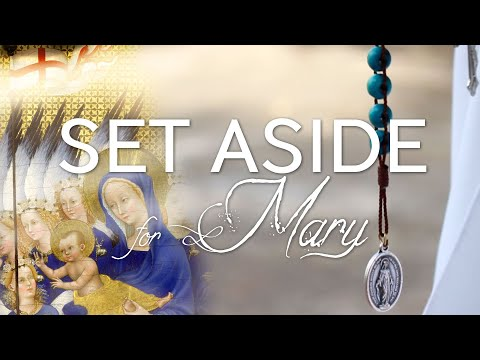 Set Aside for Mary