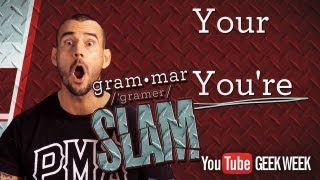 cm punk s grammar slam your vs you re