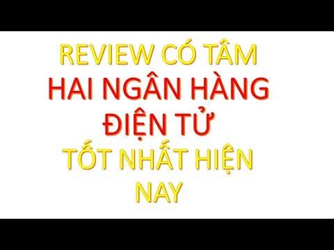 Review Timo & Techcombank (Hai ngân hàng miễn phí tốt nhất)