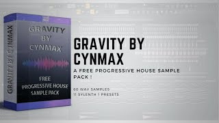 [Free !] Sample Pack - GRAVITY By CYNMAX (60 WAV Samples & 11 Sylenth 1 Presets)