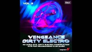Vengeance-Soundcom - Vengeance Dirty Electro Vol 3