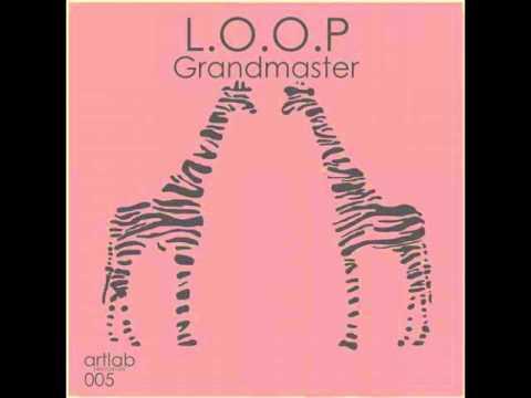 L.O.O.P - Choke Me (Original Mix)