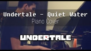 Undertale - Quiet Water (Piano Cover) || Jacob Pernell