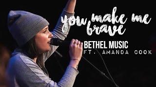 Bethel Music - You Make Me Brave (subtitulado en español)