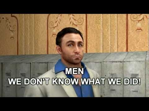Men- We don't know what we did!