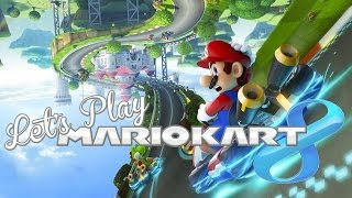 Let's Play – Mario Kart 8