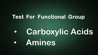Test For Functional Group: CARBOXYLIC ACIDS & AMINES Edunovus Online Smart Practicals