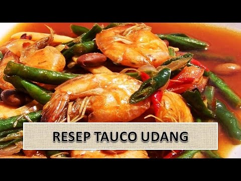 RESEP TAUCO UDANG
