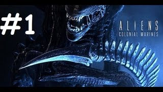 Aliens Colonial Marines - Gameplay Walkthrough - Part 1 (PS3 X360 PC) [HD]