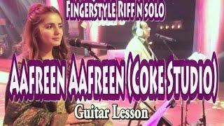Afreen Afreen (Coke Studio Season 9)  guitar lesson | Fingerstyle intro n intro solo | Tamsguitar