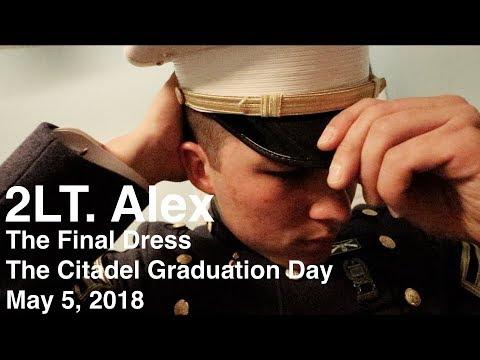 Alex: The Final Dress - The Citadel Graduation Day 2018 (Part 2 of 2)