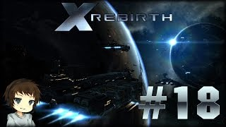 Let's Play X Rebirth - Part 18 / Deutsch - Kein Treibstoff?! Was zum Teufel :(