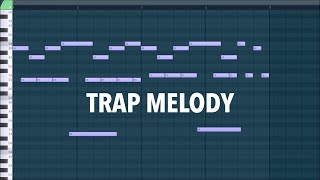 Trap Melody Tutorial FL Studio