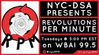 Revolutions Per Minute (RPM) — Episode 1: State Senator Julia Salazar, #NoAmazonNYC