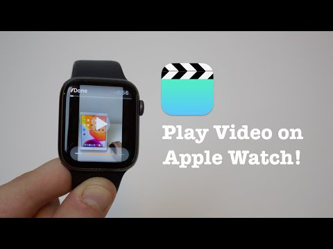 How To Play Video On ANY Apple Watch (Works Offline!)