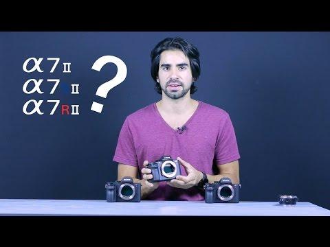 Sony A7II vs A7SII vs A7RII which one is best for me???