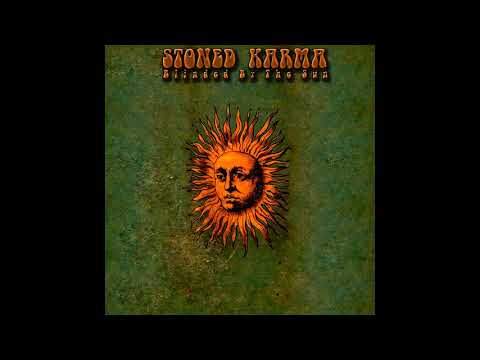 Stoned Karma - Blinded By The Sun (Full Album)
