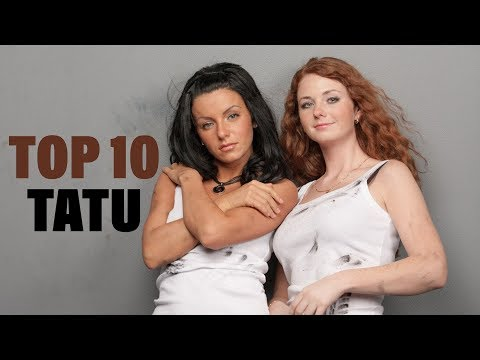TOP 10 Songs - Tatu
