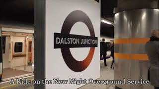 A Ride on the New Night Overground Service