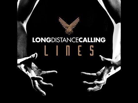 LONG DISTANCE CALLING - Lines (Lyric Video)